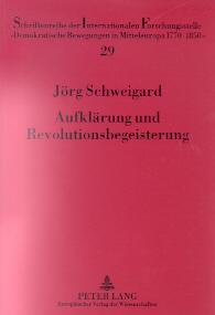 Aufklärung und Revolutionsbegeisterung