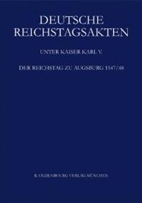 Der Reichstag zu Augsburg 1547/48