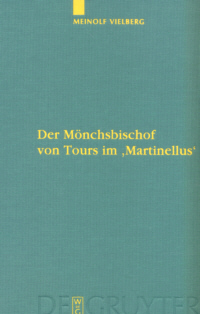 Der Mnchsbischof  von Tours im 'Martinellus'