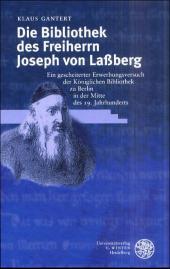 Die Bibliothek des Freiherrn Joseph von Lassberg