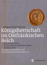 Königsherrschaft im ostfränkischen Reich