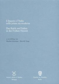 Das Reich und Italien in der Frühen Neuzeit