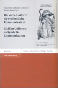 Die zivile Uniform als symbolische Kommunikation