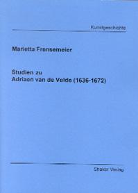 Studien zu Adriaen van de Velde (1636-1672)