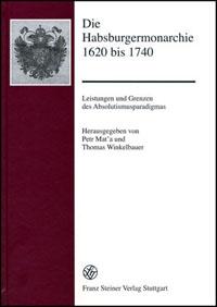 Die Habsburgermonarchie 1620 bis 1740