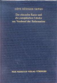 Die römische Kurie und die europäischen Länder am Vorabend der Reformation