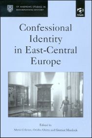 Confessional Identity in East Central Europe