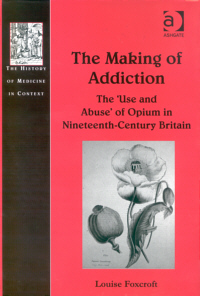 The Making of Addiction