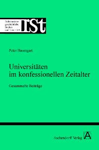 Universitäten im konfessionellen Zeitalter