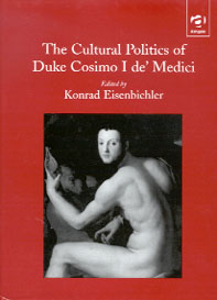 The Cultural Politics of Duke Cosimo I de' Medici