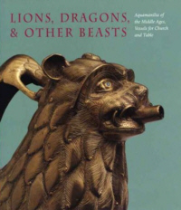 Lions, Dragons & Other Beasts