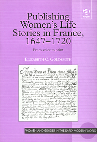 Publishing Women's Life Stories in France, 1647-1720