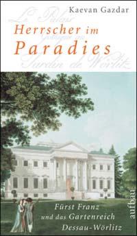 Herrscher im Paradies