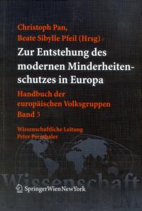 Zur Entstehung des modernen Minderheitenschutzes in Europa