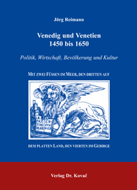 Venedig und Venetien 1450 bis 1650