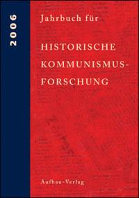 Jahrbuch für Historische Kommunismusforschung 2006