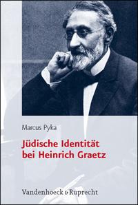 Jüdische Identität bei Heinrich Graetz