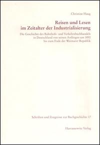 Reisen und Lesen im Zeitalter der Industrialisierung