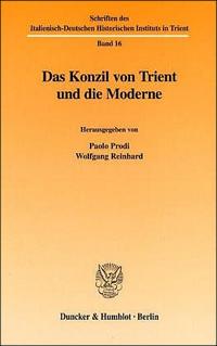 Das Konzil von Trient und die Moderne