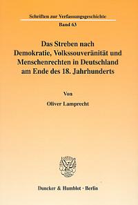 Das Streben nach Demokratie, Volkssouveränität und Menschenrechten in Deutschland am Ende des 18. Jahrhunderts
