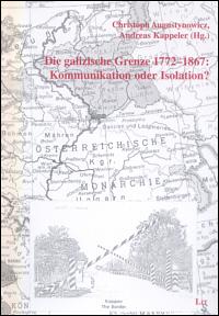 Die galizische Grenze 1772-1867