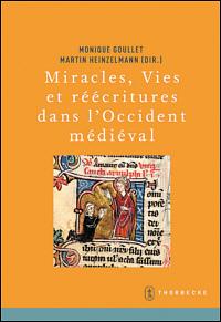 Miracles, Vies et Réécritures dans l'Occident Médiéval