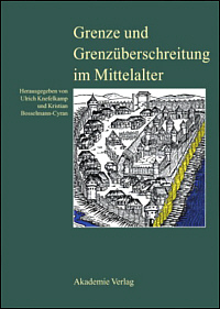Grenze und Grenzüberschreitung im Mittelalter