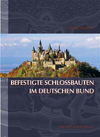 Befestigte Schlossbauten im Deutschen Bund