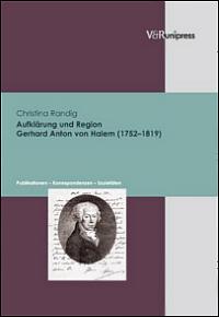 Aufklärung und Region. Gerhard Anton von Halem (1752-1819)