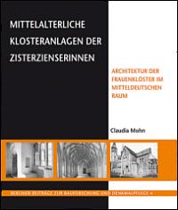Mittelalterliche  Klosteranlagen der Zisterzienserinnen