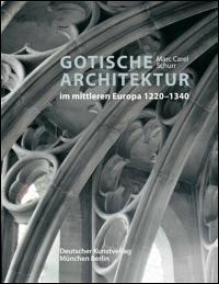 Gotische Architektur im mittleren Europa 1220-1340