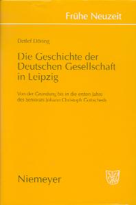 Die Geschichte der Deutschen Gesellschaft in Leipzig