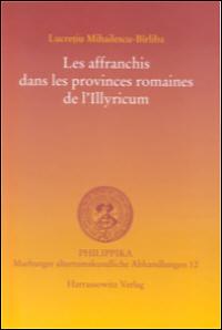 Les affranchis dans les provinces romaines de l'Illyricum