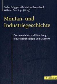 Montan- und Industriegeschichte